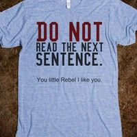 Do not read this tee t shirt - Its a hit - Skreened T-shirts, Organic Shirts, Hoodies, Kids Tees, Baby One-Pieces and Tote Bags