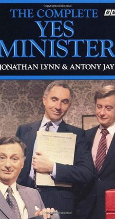 """by Jonathan Lynn Antony Jay Language: English; This book is a companion to the highly successful BBC series """"Yes Minister. Book: Complete Yes Minister Author: Comedy Tv, Comedy Show, Prime Minister, British Tv Comedies, British Comedy Series, Books You Should Read, British Humor, Bbc Tv, Books"""