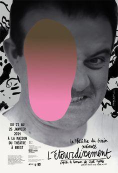 Formes Vives, affiche de la pièce L'Étourdissement, compagnie Théâtre du Grain, 120x176cm, impression numérique, janvier 2014