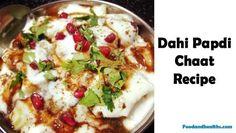 दही चाट पापड़ी | Dahi Papdi Chaat recipe in Hindi - Papri chaat स्नैक्स में यह बहुत चटपटी व स्वादिष्ट होती है। जिस भी बाजा़र में आप जाएंगे पापड़ी चाट के ठे Dahi Papdi Chaat Recipe, Easy Indian Recipes, Ethnic Recipes, Mashed Potatoes, Easy Meals, Whipped Potatoes, Easy Dinners, Smash Potatoes, Simple Meals