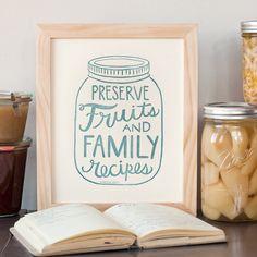 Preserve fruits and family recipes 8 x 10 print. $14.00, via Etsy.