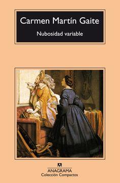 NUBOSIDAD VARIABLE. Carmen Martín Gaite