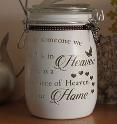 "Personalised Glass Jar Love-Lite Jar ""Because someone we love is in heaven there is a little bit of heaven in our home"" by Itzastickup2010 on Etsy"