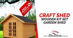 Craft Shed   Wooden Kit Set Garden Shed Our vintage craft shed with its shingle roof and classic doors and window provide the perfect space for you to create and enjoy. You can even plant your own forest! Order yours online today!https://goo.gl/xU7Dty #GardenSheds #GardenShedsAustralia #SheShed #ShabbyChic #Cubbyhouse