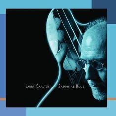 Sapphire Blue ~ Larry Carlton, http://www.amazon.com/dp/B00012FX54/ref=cm_sw_r_pi_dp_1M7tqb01717BQ