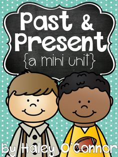 Past and Present Mini Unit! Perfect for teaching your kiddos how life has changed over the years! Kindergarten Anchor Charts, Kindergarten Social Studies, Kindergarten Themes, Social Studies Activities, Homeschool Kindergarten, Group Activities, Teaching Verbs, Teaching Kids, Teaching Resources