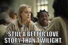 "This unavoidable truth: | 32 Jokes Only ""Orange Is The New Black"" Fans Will Understand"