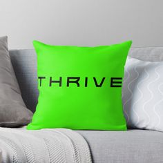 'THRIVE - we will prosper - and get through this time' Throw Pillow by Designer Throw Pillows, Pillow Design, Bedding, Printed, Awesome, Art, Products, Art Background, Bed Linens