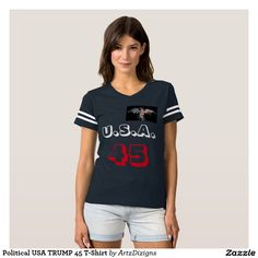 Political USA TRUMP 45 T-Shirt  http://www.zazzle.com/artzdizigns?rf=238365382999242687 #u.s.a. #45th+President #Trump #zazzle