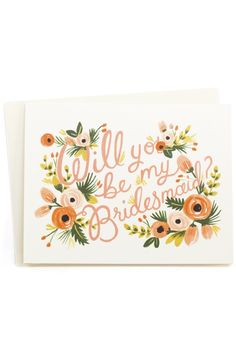 """How could anyone say no when you ask them to be your bridesmaid with this card? Dimensions: Measures 4.25"""" x 5.5"""" Details: Blank inside. Rifle Paper Co. is a stationery and lifestyle brand founded and"""