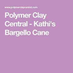Polymer Clay Central - Kathi's Bargello Cane