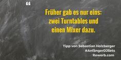 Früher gab es nur eins: zwei Turntables und einen Mixer dazu. #DJZitat von #SebastianHolzberger #AnfängerDJSets