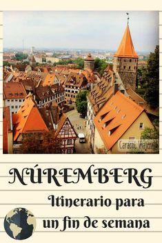 Itinerario barato de fin de semana para Núremberg. #NurembergGermany #viajar Great Places, Places To Go, Germany Castles, Never Stop Exploring, Munich, Paris Skyline, Portugal, Travel Blog, Explore