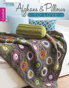 Afghans & Pillows to Love: Leisure Arts: 9781464759192: Amazon.com: Books