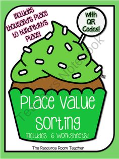 Place Value Sort with QR Codes! product from The Resource Room Teacher on TeachersNotebook.com