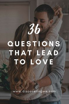 36 Questions to Make Anyone Fall in Love - TheRomantic.com