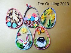 2013 Easter 2D eggs/My own original designs - Facebook.com/Zen Quilling