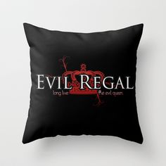 Evil Regal (black) Throw Pillow by Regally Evil - $20.00 i want this pillow so badly