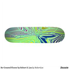 Re-Created Flower by Robert S. Lee Custom Skate Board Re-Created Elements by Robert S. Lee Skateboard Deck #Robert #S. #Lee #skateboard #board #decks #skater #design #colors #customizable #re-created