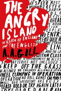 The Angry Island  Author: A. A. Gill  Publication Date: November 30, 1999  Genre: Non-Fiction  Design Info:  Designer: Marion Deuchars