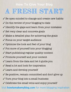 16 Steps To Give Your Blog A Fresh Start http://howtomakemyblog.com/fresh-start/