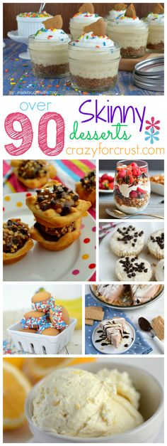 Over 90 Skinny Desserts at crazyforcrust.com @Crazy for Crust