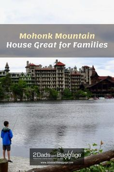 Mohonk Mountain House Great for Families - 2 Dads with Baggage Family Vacation Destinations, Best Vacations, Vacation Trips, Best Places To Travel, Places To Visit, Victorian Castle, Mohonk Mountain House, Cheap Travel, Cruises