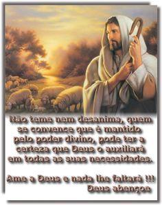 Ame a Deus e nada lhe Faltará!! Amém!!!