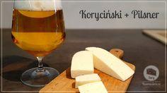 Piwo i ser - Ser Koryciński i Pilsner Dairy, Cheese, Blog
