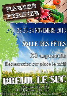 Marché fermier. Du 22 au 24 novembre 2013 à Breuil le Sec.