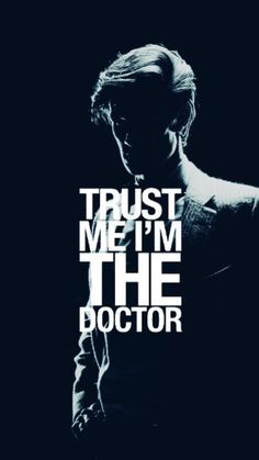Matt Smith Eleventh Doctor Who Tardis phone wallpaper iPhone Android Background Trust Me I'm the Doctor I Am The Doctor, Doctor Who Art, Doctor Who Quotes, Eleventh Doctor, Eighth Doctor, Diy Doctor, Doctor Who Tumblr, Sherlock, Video Series