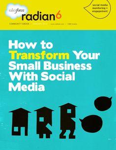 Transform your small business with social media (EBook from @salesforce.com.com.com Radian6)