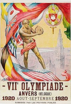 OLYMPIICS: Antwerp, Belgium - 1920 | Medals: 1st United States, 95; 2nd Sweden, 64