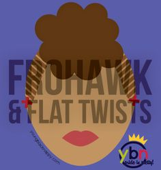 frohawk and flat twists natural hairstyle