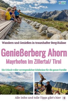 Genießerberg Ahorn mit Greifvogelvorführung und Sinnespfad - Zillertal / Tirol Pleasure mountain Ahorn in the Zillertal - that means excitement, fun and play, deceleration, relaxation and recreation. Rocky Mountain National, Sawtooth Mountains, London Landmarks, Camping Holiday, Austria Travel, Spa, Travel Information, Best Cities, Plan Your Trip