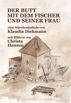 Der Butt mit dem Fischer und seiner Frau - Klaudia Diekmann, Märchenballaden