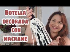 🍾 Botella decorada con macrame 🍾 - YouTube