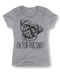 Athletic Heather 'Oh for Pug Sake' Fitted Tee