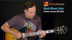 Rock Blues Guitar Lesson - Solo Blues Guitar - EP162
