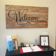 Welcome Church Sign - Made with pine board, stain, paint and vinyl lettering off Etsy and my Cameo Silhouette. Church Lobby, Church Foyer, Church Office, Church Interior Design, Church Stage Design, Church Signs, Church Banners, Church Welcome Center, Church Outreach