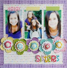 Sisters, by Laura Vegas; you can download a project sheet for this layout.