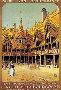 old poster-1925 hospices de Beaune | Flickr - Photo Sharing!