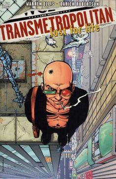 Transmetropolitan by Warren Ellis,  September 2016 Bookmark: Favorite Graphic Novels of Tegan Mannino, Circulation Supervisor & Cataloger