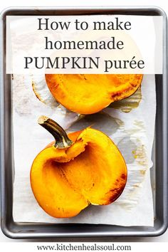 Bake a pumpkin to cook the flesh to make pure pumpkin purée for baking with these tips and tricks and a recipe!