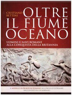Libreria Internazionale Il Mare: Oltre il Fiume Oceano. Un'impresa militare ciclopi...