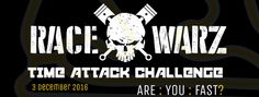 Race Warz Time Attack Challenge @ Red Star Raceway 3rd Dec 2016