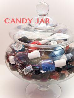 nail polish in candy jar!