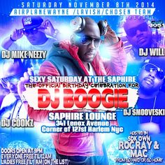 The Official Birthday Celebration For The Chosen 1 -DJ Boogie @ Lenox Saphire Saturday November 8, 2014 « Bomb Parties – Club Events and Parties – NYC Nightlife Promotions