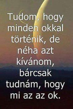 Idézetek – Közösség – Google+ Best Quotes, Funny Quotes, Life Quotes, Dont Break My Heart, True Feelings, Dont Love, My Heart Is Breaking, Sarcasm, Quotations