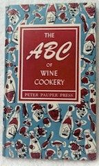 Vintage 1957 The ABC of Wine Cookery Cook Book Retro by crazy4me, $25.00